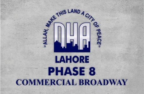 DHA Lahore Phase 8 Commercial Broadway
